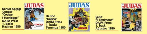 Judas 04, üç tam macera
